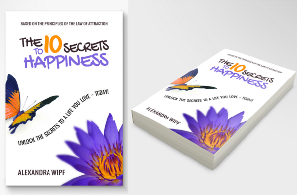 The 10 Secrets to Happiness