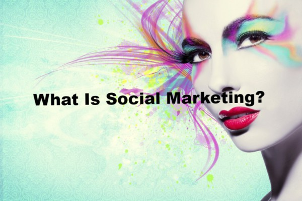 What exactly is social marketing