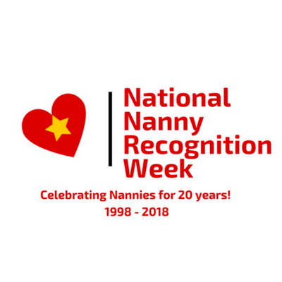 National Nanny Appreciation Week 2018