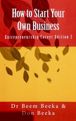 Entrepreneurship Career Edition-How to Start Your Own Business