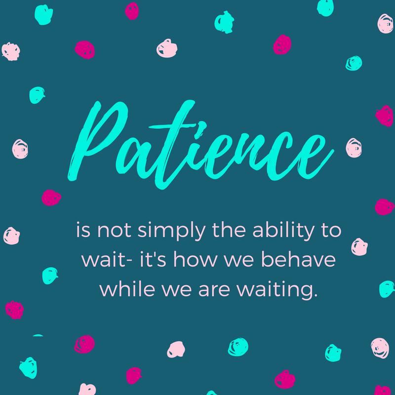 Radiate:  Patience