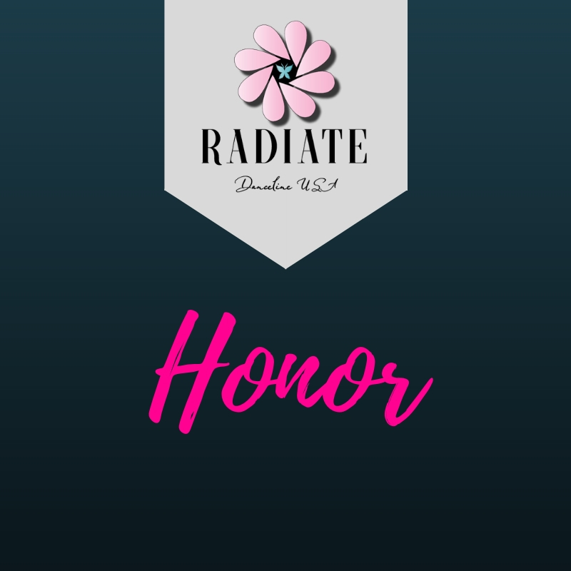 Radiate:  Honor