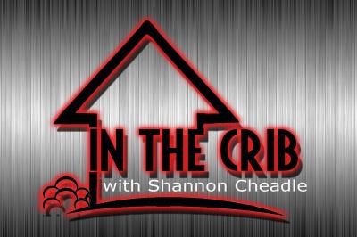 In The Crib w/ Shannon Cheadle