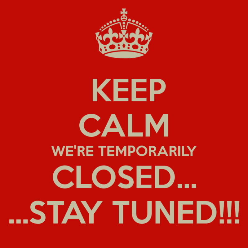 Temporary Closure and New Location Announcement!