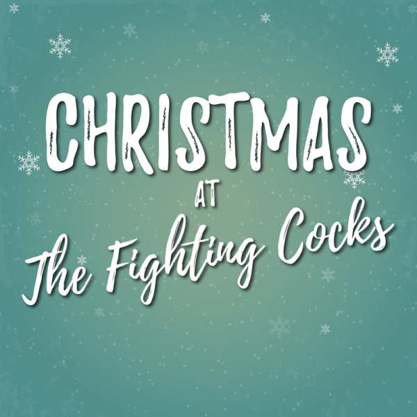 Christmas at The Fighting Cocks