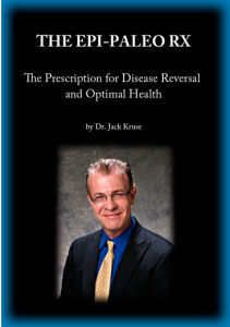 The Epi Paleo Diet Rx by Jack Kruse MD