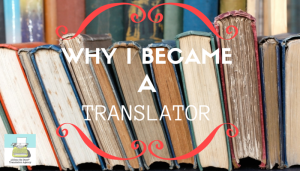Why I Became a Translator