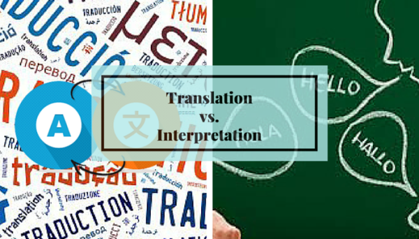 Differences Between Translation vs. Interpretation