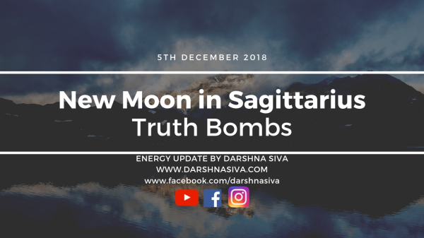 Sagittarus New Moon - Truth Bombs