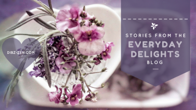 Stories from the Everyday Delights blog (C) Deborah Ann Stott