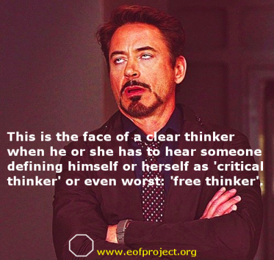 THERE IS NO SUCH THING AS A ''CRITICAL THINKER''.