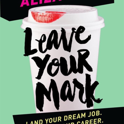 How to Leave Your Mark | Aliza Licht Book Review