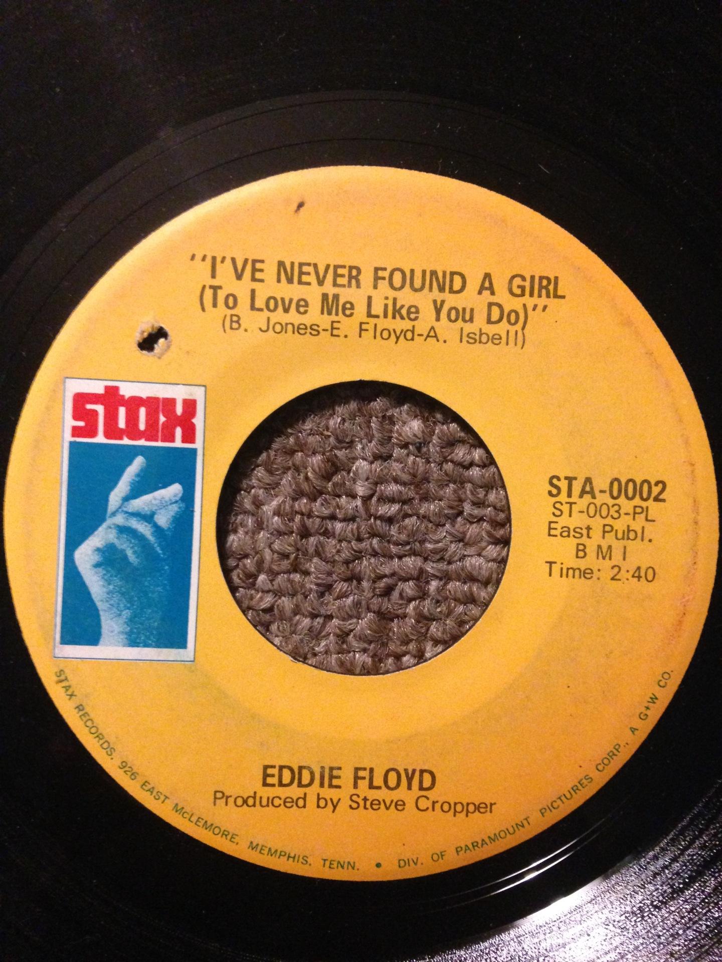 Eddie Floyd - I've Never Found A Girl (To Love Me Like You Do)