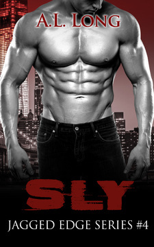 Sly: Jagged Edge Series #4
