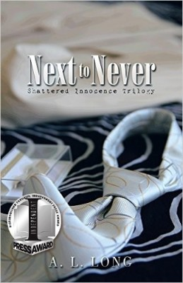 Next to Never: Shattered innocence Trilogy Book One