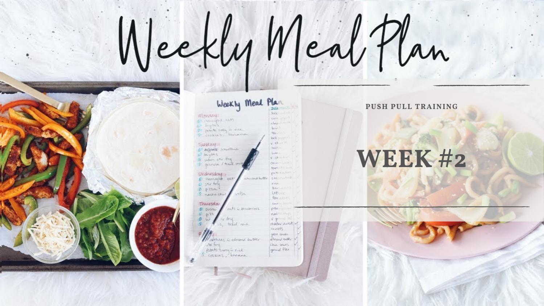 Weekly Meal Plan Week #2
