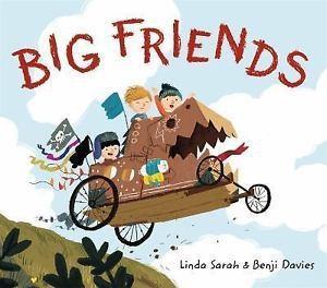 BIG FRIENDS by Linda Sarah & Benji Davies