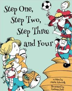 STEP ONE, STEP TWO, STEP THREE AND FOUR by Maria Ashworth
