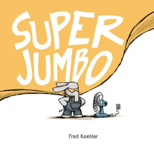 SUPER JUMBO by Fred Koehler