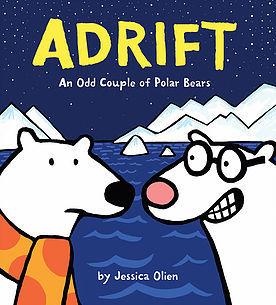 ADRIFT: AN ODD COUPLE OF BEARS By Jessica Olien