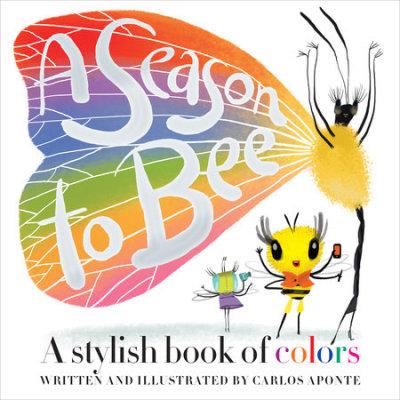 A SEASON TO BEE       By Carlos Aponte