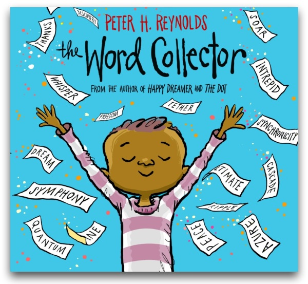 THE WORD COLLECTOR By Peter H. Reynolds