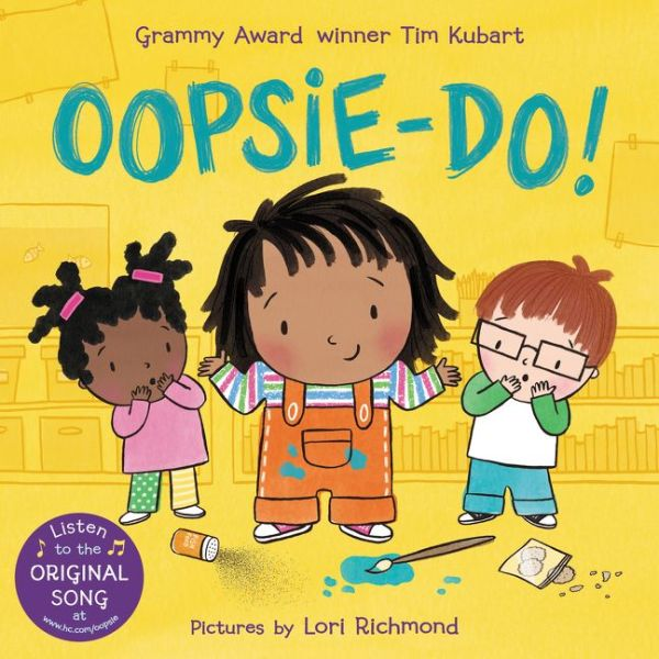 OOPSIE-DO!  By Grammy Award Winner Tim Kubart, Illustrated by Lori Richmond