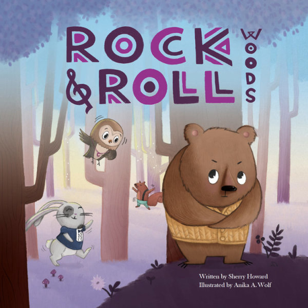 ROCK & ROLL WOODS. By Sherry Howard & Anika A. Wolf