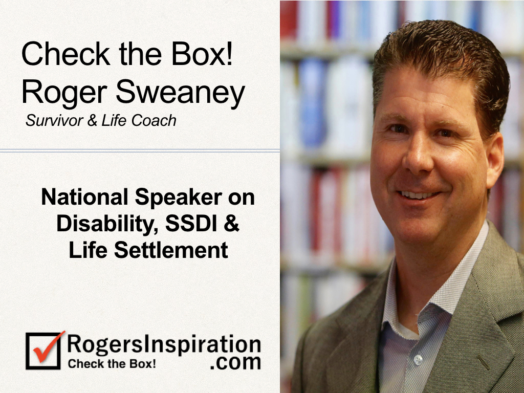 Sweaney Wants to Speak With the Disability Insurance, SSDI & Life Settlement Industry!