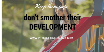 Don't smother development