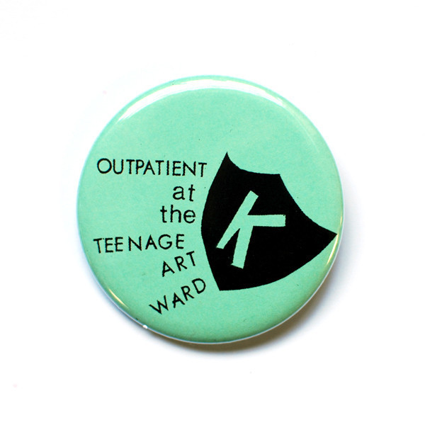 Outpatient at the Teenage Art Ward Button