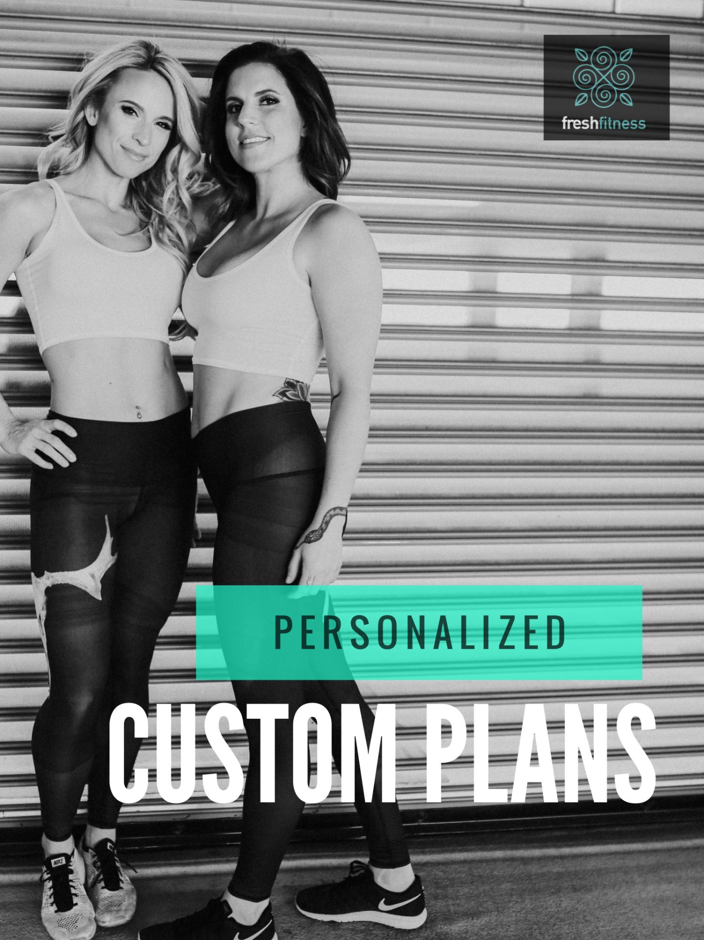 Custom Plans