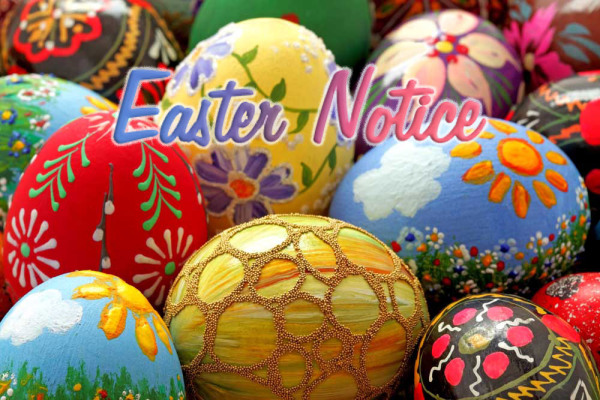 Easter Closing Times Good Friday & Easter Monday