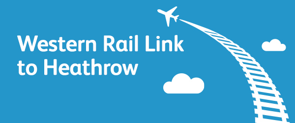 Businesses urged to support Western Rail Link to Heathrow