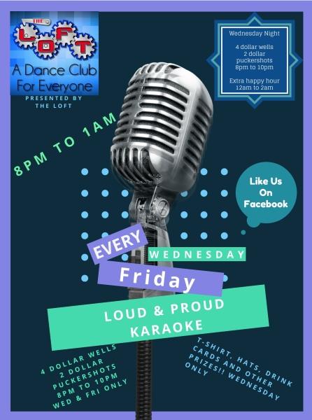 Karaoke Specials At The Loft Dance Club