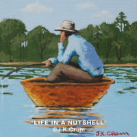 """Life In A Nutshell"" by J. K. Crum"