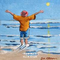 """Rebirth"" 6x6 sea side painting by J. K. Crum"