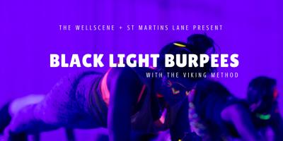 black light burpees, the wellscene, the viking method