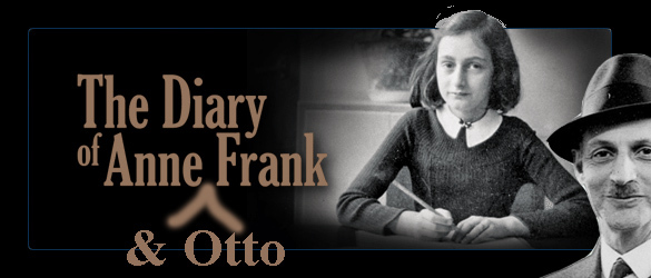 The Diary of Anne and Otto Frank!