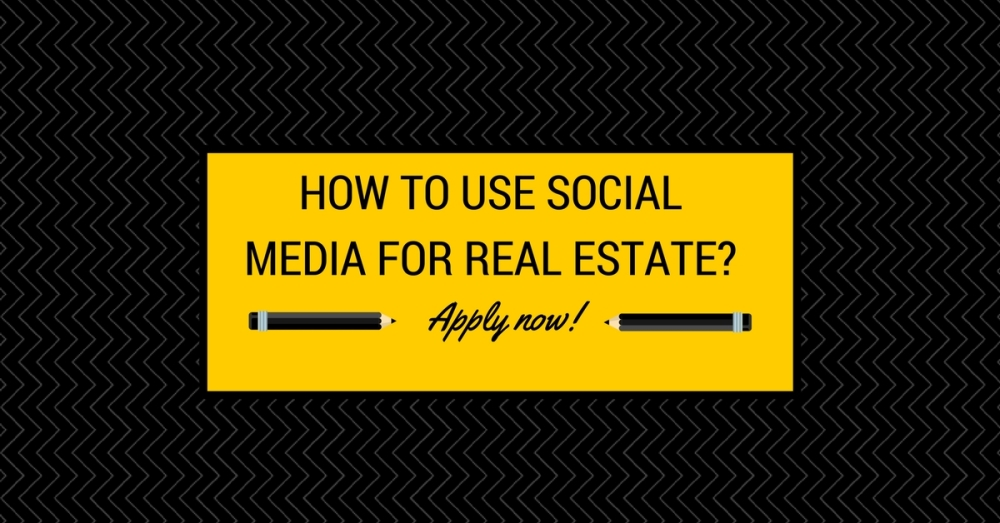 How to use Social Media for Real Estate?