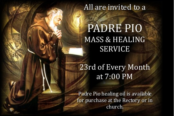 MASS & HEALING SERVICE IN HONOR OF PADRE PIO