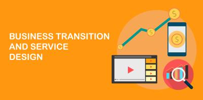 Business change, Service Management, Service Design