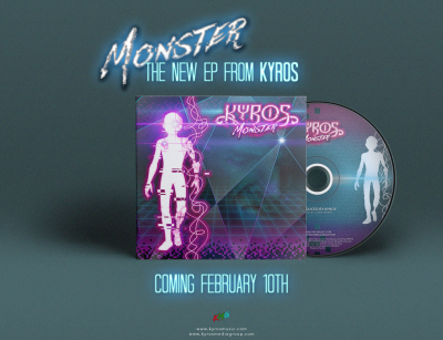 MONSTER - The New EP From KYROS