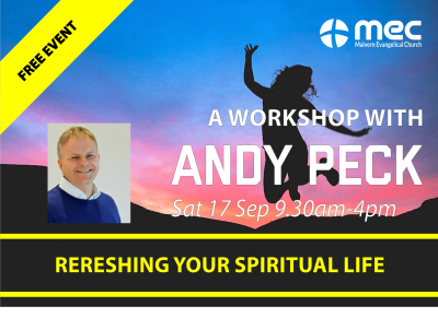 Refreshing Your Spiritual Life Workshop with Andy Peck