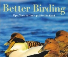 Book review: Better Birding by George L. Armistead and Brian L. Sullivan