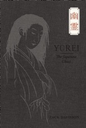 Book review:  Yurei - The Japanese Ghost by Zack Davisson