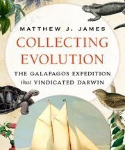Book review: Collecting Evolution by Matthew J. James