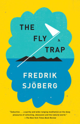Book Review: The Fly Trap by Fredrik Sjöberg- Ensnared By Beauty