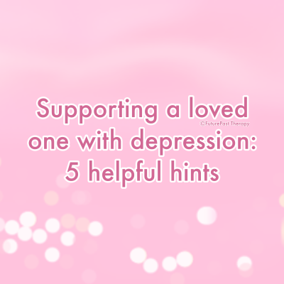 Supporting a loved one with Depression