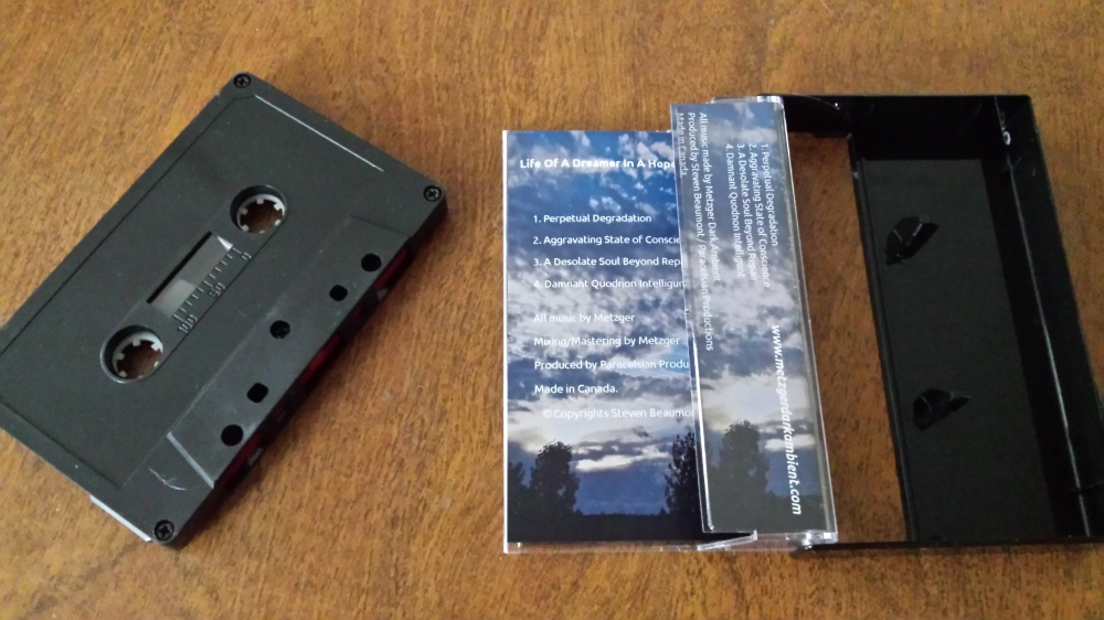 First Cassette Tape Release !! Life of a Dreamer in a Hopeless World
